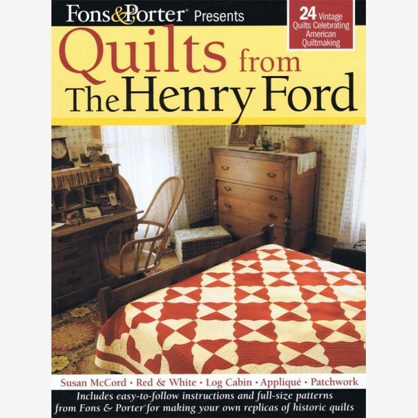 Quilts from the Henry Ford Collection