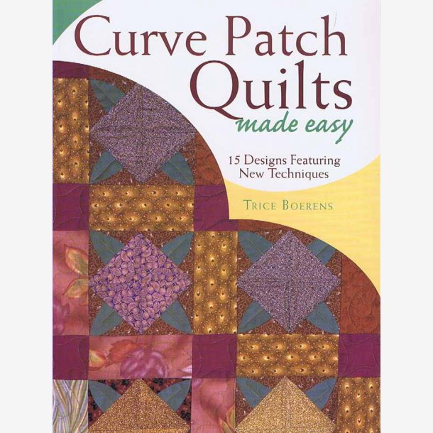 Curve Patch Quilts made easy