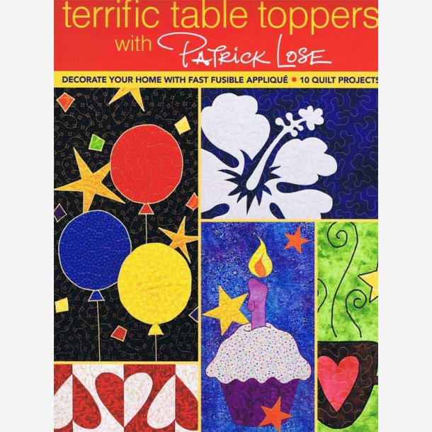 Terrific Table Toppers with Patric Lose