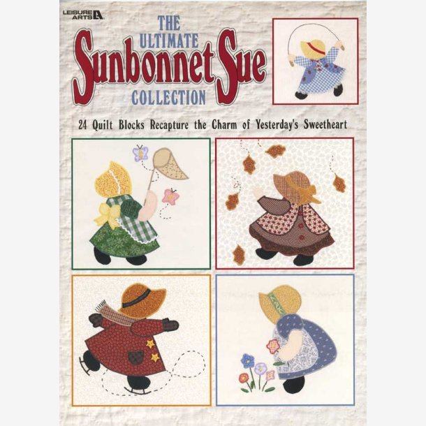 Ultimate Sunbonnet Sue Collection