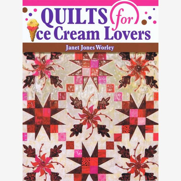 Quilts for Ice Cream Lovers