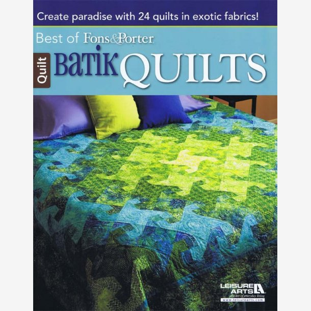 Best Of Fons & Porter Batik Quilts