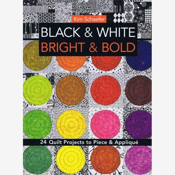 Black & White, Bright and Bold