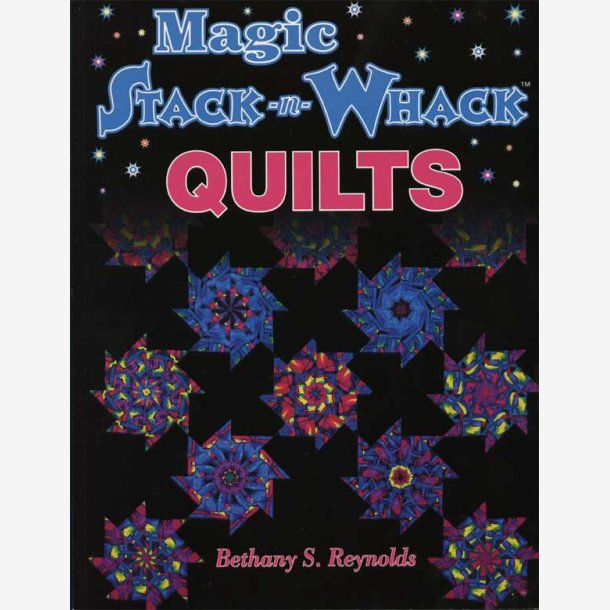 Magic Stack n'Whack Quilts