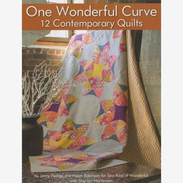 One Wonderful Curve - 12 Contemporary Quilts