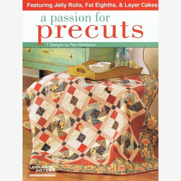 A Passion For Precuts