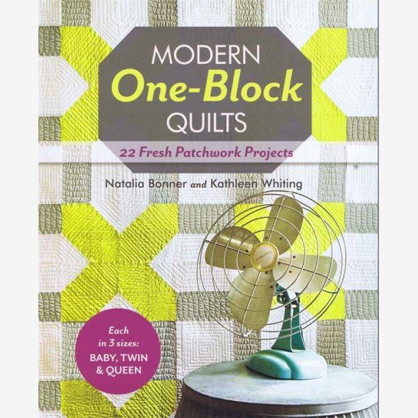 Modern One Block Quilts book